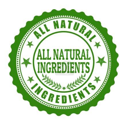 Illustration for All natural ingredents grunge rubber stamp on white, vector illustration - Royalty Free Image
