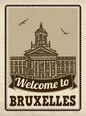 Welcome to Bruxelles in vintage style poster vector illustration