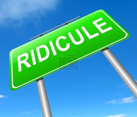 notion ridicule