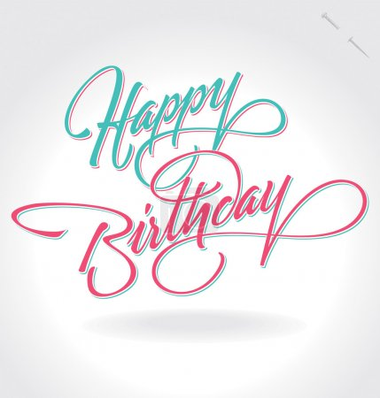 Illustration for 'happy birthday' hand lettering - handmade calligraphy, vector (eps8); - Royalty Free Image