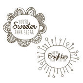 Sweeter and brighter drawing over white background vector illustration