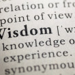 Dictionary definition of the word Wisdom...