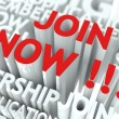 Join Now Concept. The Word of Red Color Located ov...
