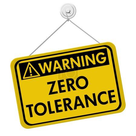 panneau d'avertissement de zéro tolérance