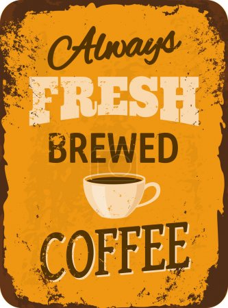 Illustration for Rusty vintage metal sign with coffee. - Royalty Free Image