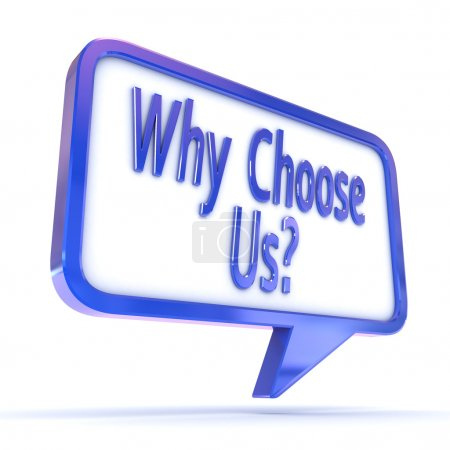 """Speech Bubble showing """"Why Choose Us"""""""
