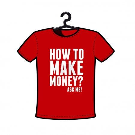 Illustration pour Faire de l'argent t-shirt vecteur - image libre de droit