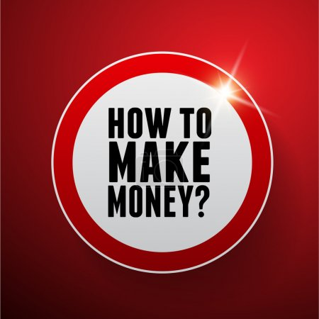 How to make money? Button