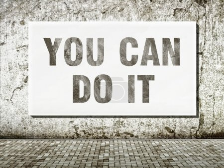 Photo pour Vous pouvez le faire, mots sur vieux mur - image libre de droit