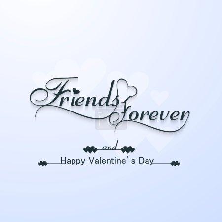 Illustration pour Amis pour toujours pour heureux Valentin typographie texte design vecteur - image libre de droit