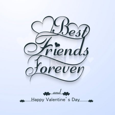 Beautiful best friends forever for happy valentine's day stylish