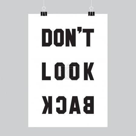 """Don""""t look back"""