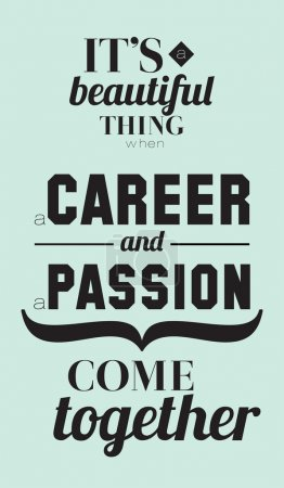 Career and passion quotes poster