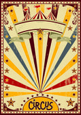 Circus A retro circus background for a poster with a grunge texture