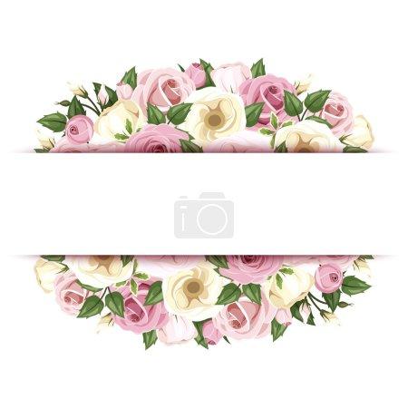 Illustration pour Fond vectoriel (bannière) avec roses roses roses et blanches et fleurs de lisianthus et feuilles vertes . - image libre de droit