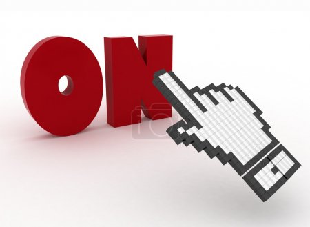 """3d illustration of hand cursor on the word """"on."""""""