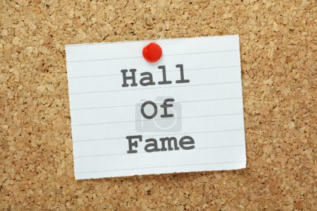 Photo for The phrase Hall of Fame typed on a piece of paper and pinned to a cork notice board - Royalty Free Image