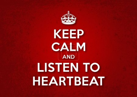 Keep Calm and Listen to Heartbite