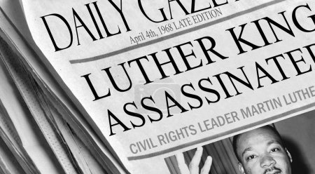 Martin Luther King was assassinated