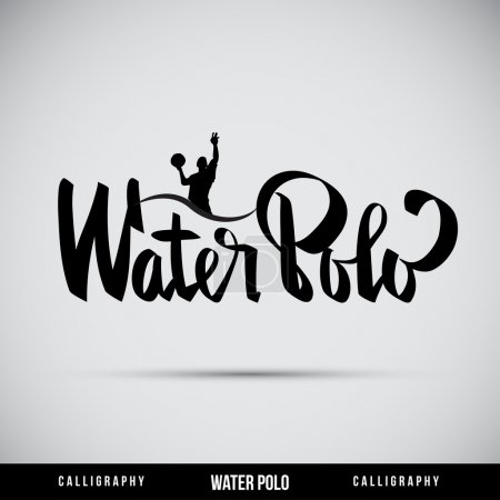 Water Polo hand lettering - handmade calligraphy