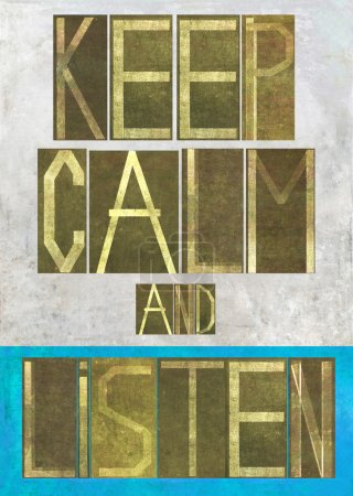 """Earthy background image and design element depicting the words """"Keep calm and listen"""""""