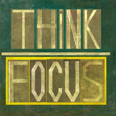 "Words ""Think Focus"""