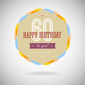 Congratulatory badge for the sixtieth 60 years happy birthday Congratulatory sign for anniversary Vintage vector typography