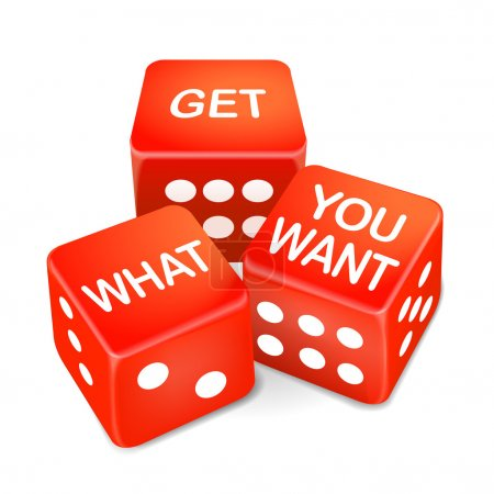 get what you want words on three red dice