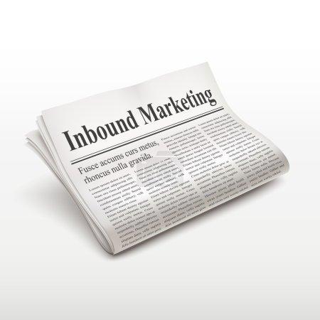 inbound marketing words on newspaper