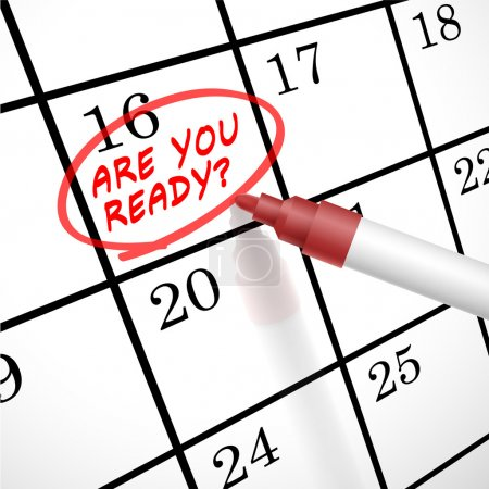 are you ready words circle marked on a calendar