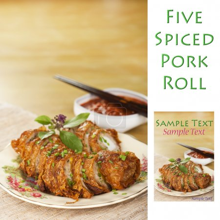 Five Spiced Chinese Pork Roll