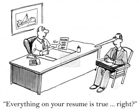 Everything on the resume is true right
