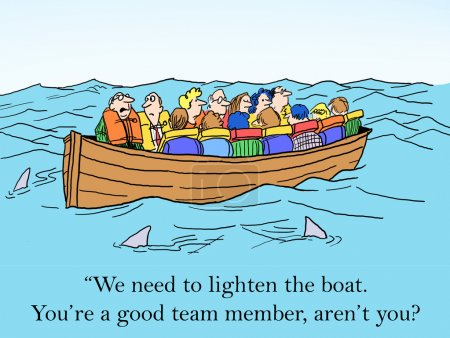 """Foto de """"Tenemos que aligerar el barco. Eres un buen miembro del equipo, ¿no? ?"""" - Imagen libre de derechos"""