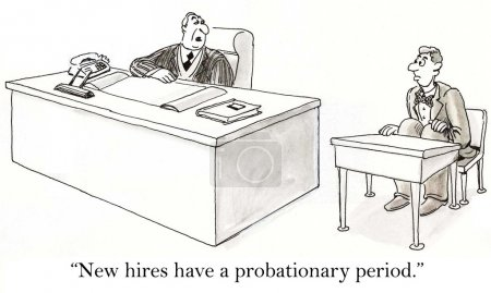 Employees always start on probation