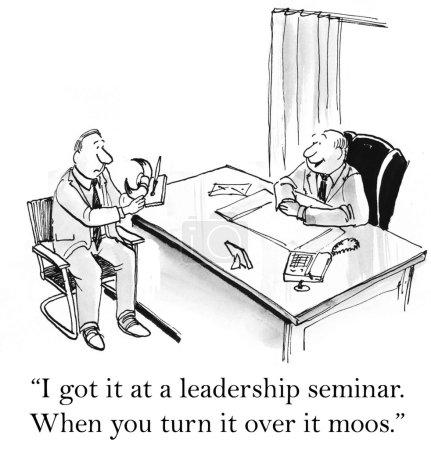 I got it at a leadership seminar