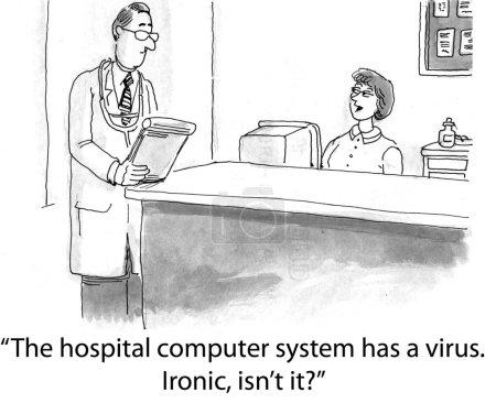 The hospital computer has a virus