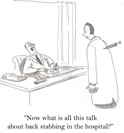 """Photo pour """"Maintenant, qu'est-ce que tout ce discours sur le dos poignarder à l'hôpital?"""" - image libre de droit"""