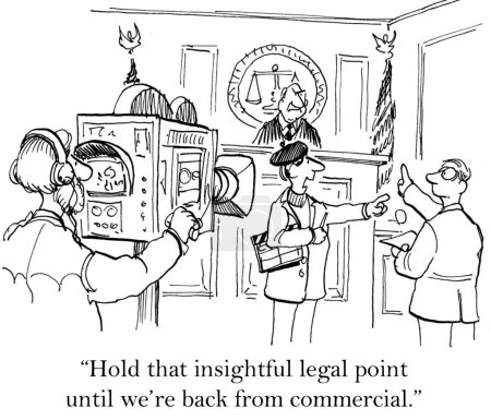 "Foto de ""Hold that insightful legal point until we're back from commercial."" - Imagen libre de derechos"