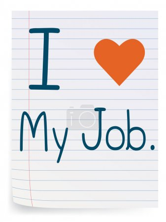 Illustration for I love my job, note on lined paper. - Royalty Free Image
