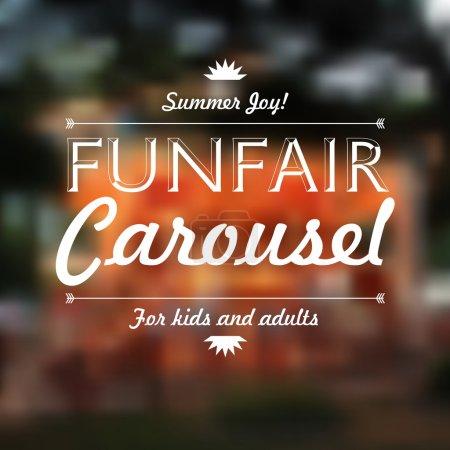 Illustration for Funfair Carousel text, Summer joy, over defocused background, vector illustration - Royalty Free Image