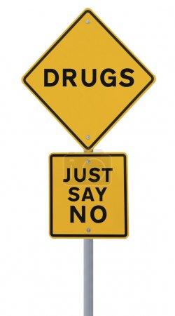 Photo pour Panneau indiquant juste dire non à la drogue (isolé sur blanc ) - image libre de droit