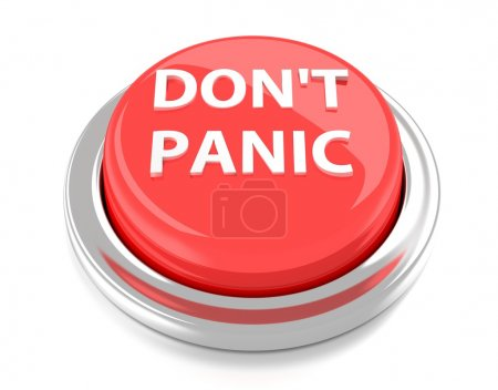 Photo for DON'T PANIC on red push button. 3d illustration. Isolated background. - Royalty Free Image