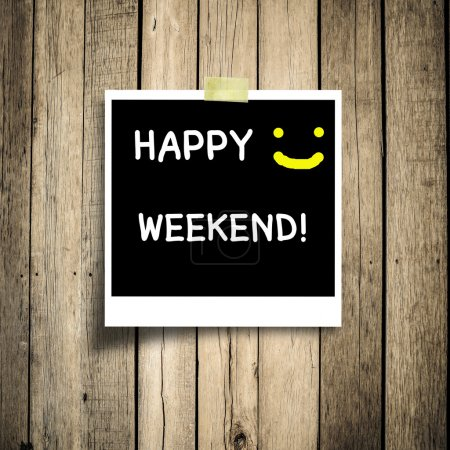 Photo for Happy weekend grunge wooden background - Royalty Free Image