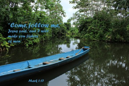An inspirational Bible quote from Mark 1:17. Come ...
