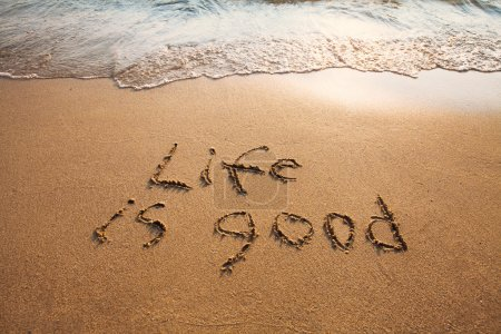 Photo for Life is good sign on the sand on the beach - Royalty Free Image