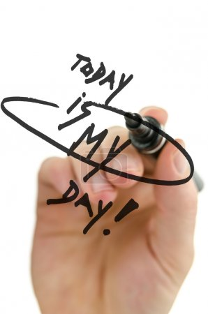Photo for Male hand writing Today is my day on a virtual whiteboard. - Royalty Free Image