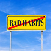 Schlechte Gewohnheiten verboten