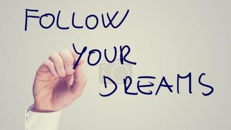 Suivez vos rêves