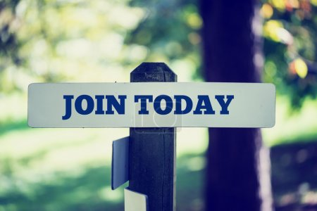 Join today sign
