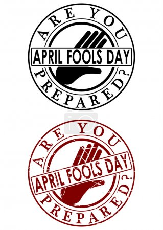 Illustration for Are you prepared? April fools day. A set of two rubber stamp on a white background. - Royalty Free Image